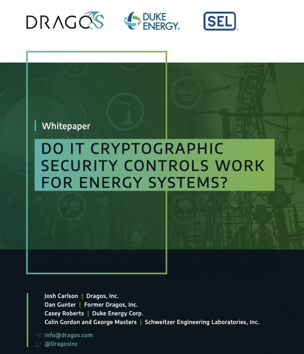 cover photo for a Dragos whitepaper titled Do IT Cryptographic Security Controls Work For Energy Systems?
