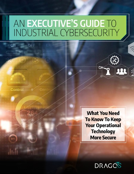 An Executive's Guide to Industrial Cybersecurity Cover