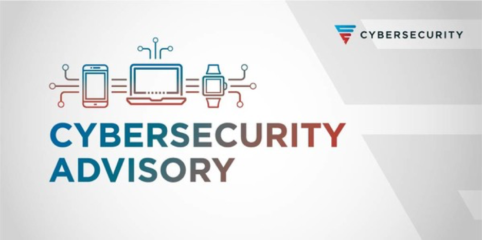 """A graphic that says Cybersecurity Advisory . It is a cover photo for a blog post titled: """"Cybersecurity Advisory: Dragos' Observations and Recommendations"""""""
