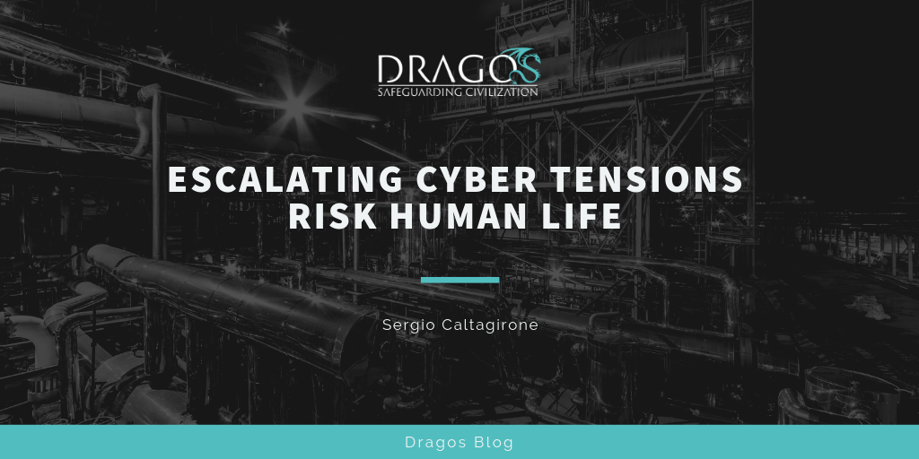 Escalating Cyber Tensions Risk Human Life By Sergio Caltagirone