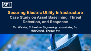 Slide: Securing Electric Utility Infrastructure – Case Study on Asset Baselining, Threat Detection, and Response.