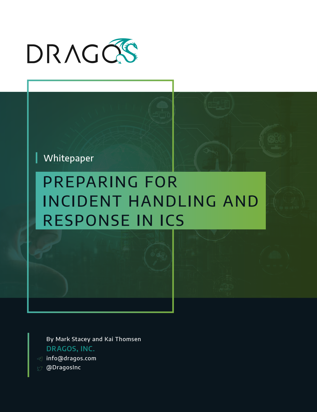 the cover photo of a whitepaper from Dragos called Preparing for Incident Handling and Response in ICS
