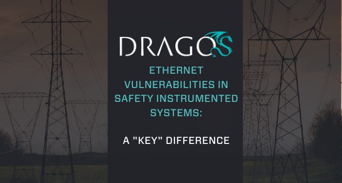 A graphic cover for a blog post called Dragos Ethernet Vulnerabilities in Safety Instrumented Systems